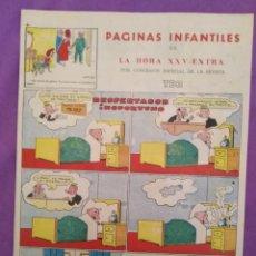 Tebeos: PAGINAS INFANTILES DE LA HORA XXV ESTRA POR CONCESION ESPECIAL DE LA REVISTA TBO. Lote 219710726