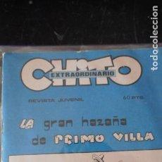 Tebeos: CHITO EXTRAORDINARIO . LA GRAN HAZAÑA DE PRIMO VILLA. Lote 235695155