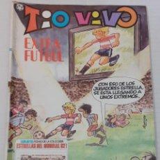 Tebeos: TIO VIVO - EXTRA FUTBOL - BRUGUERA 1982 - VER DESCRIPCION. Lote 235956940