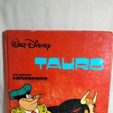 Tebeos: TAURO WALT DISNEY. COLECCIÓN HORÓSCOPO 1981. Lote 236202425