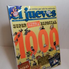 Tebeos: REVISTA EL JUEVES SUPER EXTRA ESPECIAL NUMERO 1000. Lote 254251060