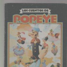 Tebeos: LOTE A-COMIC POPEYE LOS CUENTOS DE POPEYE TEBEO TOMO 256 PAGINAS ENVIO GRATIS CERTIFICADO. Lote 266994084