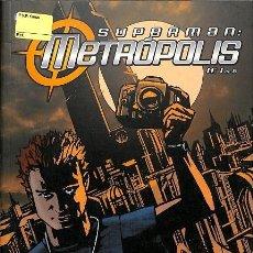 Tebeos: SUPERMAN METROPOLIS NUMERO 1 DE 6. Lote 277443203