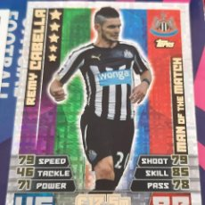 Trading Cards: CARD TOPPS MATCH ATTAX REMY CABELLA NEWCASTLE MAN OF THE MATCH. Lote 147596150