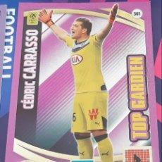 Trading Cards: CARD PANINI ADRENALYN XL LIGUE 1 FRANCIA CEDRIC CARRASSO GIRONDINS BURDEOS TOP GARDIEN. Lote 147597606