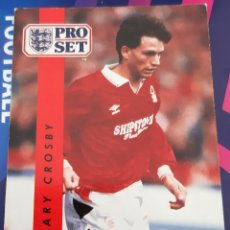 Trading Cards: CARD PRO SET GARY CROSBY NOTTINGHAM FOREST. Lote 147598546
