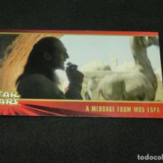 Trading Cards: STAR WARS EPISODE I WIDEVISION NÚMERO 026 26 A MESSAGE FROM MOS ESPA - TOPPS CARTA CROMO. Lote 176767254