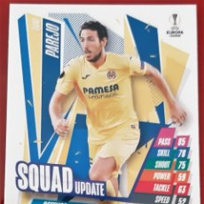 Trading Cards: CARD TOPPS MATCH ATTAX CHAMPIONS LEAGUE EXTRA DANI PAREJO SQUAD UPDATE VILLARREAL. Lote 271602453