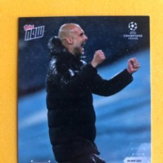 Trading Cards: TOPPS NOW JOSEP GUARDIOLA MANCHESTER CITY TRADING CARD. Lote 287965368