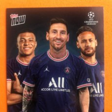 Trading Cards: TOPPS NOW LEO MESSI MBAPPE NEYMAR PSG TRIO ATACANTE TRADING CARD. Lote 289353518