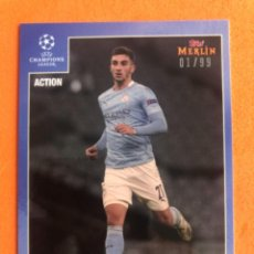 Trading Cards: TOPPS HERITAGE MERLIN 95 FERRAN TORRES MANCHESTER CITY TRADING CARD NUMERADA DE 99. Lote 296753258