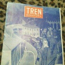 Trenes Escala: REVISTA TREN MINIATURA, AÑO 1957. Lote 136138922