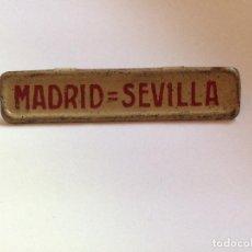 Trenes Escala: PAYA ESCALA 0 CARTEL DESTINO LETRERO DE CHAPA DE VAGÓN MASTODONTE MADRID SEVILLA. Lote 222712380