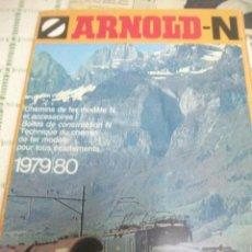 Trenes Escala: CATALOGO ARNOLD N. AÑO 1979 / 80. EN FRANCÉS. 1980. Lote 52029254