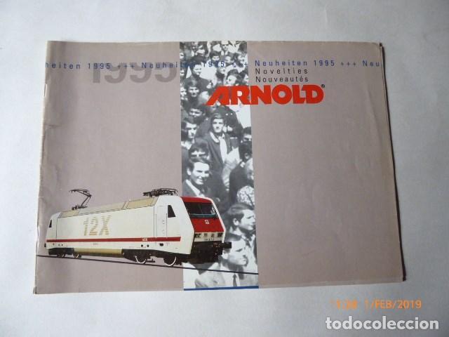 ARNOLD, CATALOGO NOVEDADES, 1995, 27 PAG. (Juguetes - Trenes a Escala N - Arnold N )