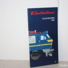 Trenes Escala: CATÁLOGO ELECTROTREN. AÑO 2007. Lote 220726103
