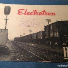 Trenes Escala: CATÁLOGO DE ELECTROTREN. AÑO 1958. Lote 257805750