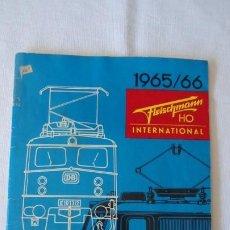 Trenes Escala: ANTIGUO CATALOGO DE TRENES Y MAQUETAS FLEISCHMANN HO 1965/66. Lote 185739050