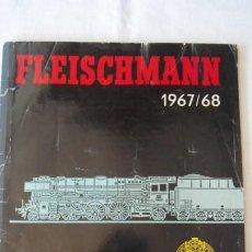 Trenes Escala: ANTIGUO CATALOGO DE TRENES Y MAQUETAS FLEISCHMANN HO 1967/68. Lote 185739818