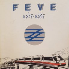 Trenes Escala: LIBRO FEVE 1965-1985. Lote 192459727