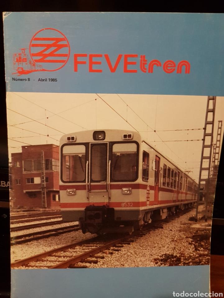 REVISTA FEVE TREN N°8 ABRIL 1985 (Juguetes - Trenes a Escala - Ibertren H0)