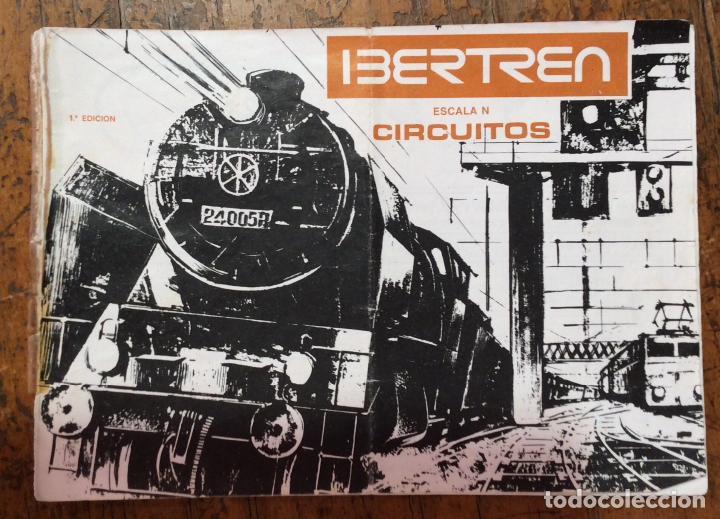 IBERTREN, CIRCUITOS, 1ª EDICIÓN (Juguetes - Trenes a escala N - Ibertren N)