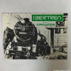 Trenes Escala: IBERTREN, CATÁLOGO DE CIRCUITOS 3ª EDICION. Lote 213773372