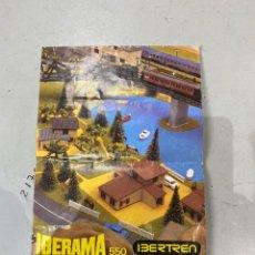 Trenes Escala: CATALOGO IBERTREN - IBERAMA 550- MANUAL INSTRUCCIONES 2N. AÑOS 80. Lote 221236702