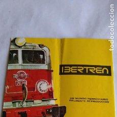 Trenes Escala: IBERTREN 3N CATÁLOGO DESPLEGABLES. DE LOS PRIMEROS. Lote 221459063