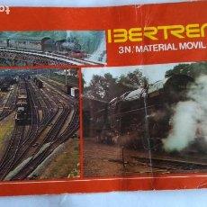 Trenes Escala: IBERTREN 3N CATÁLOGO MATERIAL MOVIL. Lote 221459537