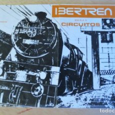 Trenes Escala: IBERTREN N. CATALOGO CIRCUITOS 1ª EDICION. Lote 240713030