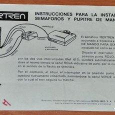 Trenes Escala: INSTRUCCIONES PARA LA INSTALACIÓN DE SEMÁFOROS Y PUPITRE DE MANDO DE IBERTREN. Lote 246093225
