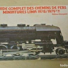 Trenes Escala: CATALOGO LIMA 1978/1979 , EN FRANCES . Lote 156759418
