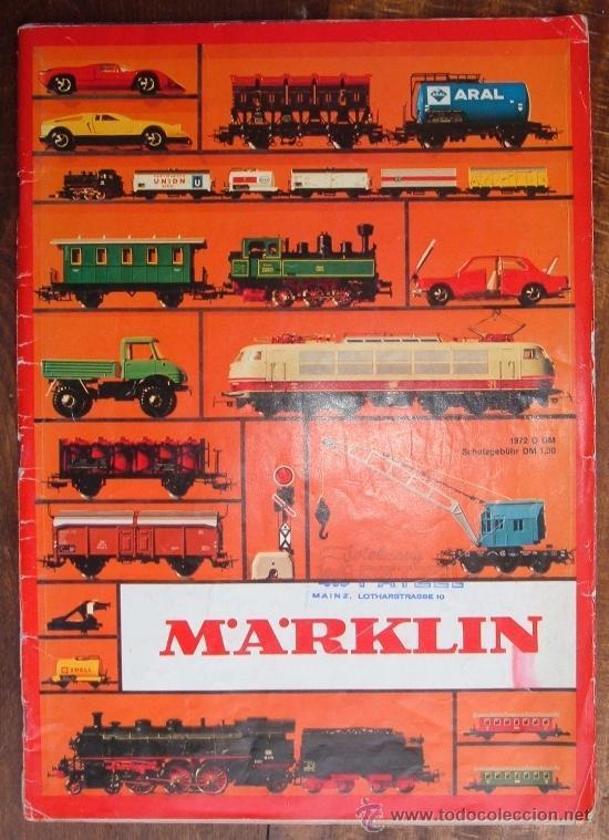RARÍSIMO CATALOGO DE TRENES MARKLIN, DEL AÑO 1972. ORIGINAL DE ALEMANIA. CON CUÑO DE MAINZ. IBERTREN (Juguetes - Trenes a Escala - Marklin H0)