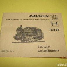 Trenes Escala: ANTIGUO MANUAL DE INSTRUCCIONES DE LA LOCOMOTORA REF. 3000 DE MÄRKLIN EN ESPAÑOL TAMBIEN. Lote 155460726