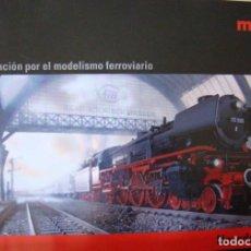 Trenes Escala: CATALOGO DE NOVEDADES MARKLIN AÑO 2010. Lote 156523694