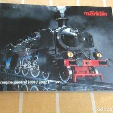Trenes Escala: CATALOGO MARKLIN PROGRAMME GENERAL MARKLIN 2001/2002 TREN. Lote 170966365