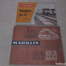 Trenes Escala: CATÁLOGO MARKLIN DEL CENTENARIO 1859-1959, Y OTRO CON ESQUEMAS. Lote 173506492