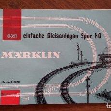 Trenes Escala: FOLLETO 0321 INSTALACIÓN DE VIAS MARKLIN H0.. Lote 182662473