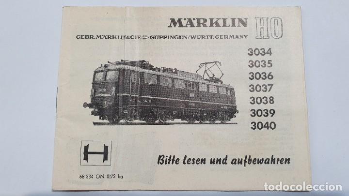 MARKLIN ORIGINAL. INSTRUCCIONES LOCOMOTORA 3034,3035,3036,3037,3038,3039 Y 3040 (Juguetes - Trenes a Escala - Marklin H0)
