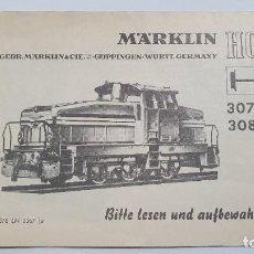 Trenes Escala: MARKLIN ORIGINAL. INSTRUCCIONES LOCOMOTORA 3078 Y 3080. Lote 224524677