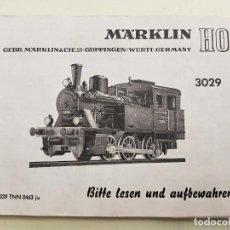 Trenes Escala: MARKLIN HO 3029. CATALOGO - MANUAL - INSTRUCCIONES ORIGINALES LOCOMOTORA (1970).. Lote 266550433