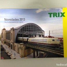 Trenes Escala: TRENES, CATALOGO TRIX 2013, MINITRIX, TRIX H0, TRIX CLUB, TRIX EXPRESS, EN CASTELLANO. Lote 111988131