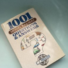 Trenes Escala: 1001 MODEL RAILWAY QUESTIONS & ANSWERS. FREEZER. PSL #JL. Lote 166232538