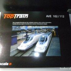 Trenes Escala: AVE S-102 RENFE OPERADORA TOPTRAIN DIGITALIZADO (EDICIÓN LIMITADA). Lote 219028597