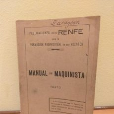 Trenes Escala: MANUAL DEL MAQUINISTA DE LA RENFE 1949. Lote 289643223