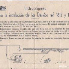 Trenes Escala: TREN PAYA : INSTRUCCIONES PARA LA INSTALACION DE LOS DESVIOS REF. 1612 Y 1613. Lote 151013842