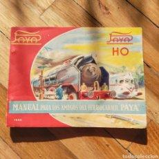 Treni in Scala: MANUAL FERROCARRIL PAYA 1960 HO. Lote 203914945