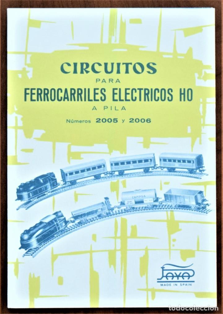 CATÁLOGO CIRCUITOS PARA FERROCARRILES ELÉCTRICOS HO A PILA PAYA NÚMEROS 2005 Y 2006 AÑO 1962 (Juguetes - Trenes a Escala H0 - Payá H0)