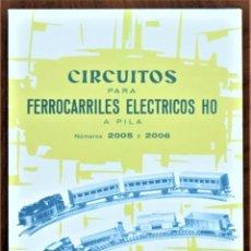 Trenes Escala: CATÁLOGO CIRCUITOS PARA FERROCARRILES ELÉCTRICOS HO A PILA PAYA NÚMEROS 2005 Y 2006 AÑO 1962. Lote 208996492
